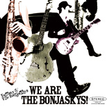 We are The Bonjaskys!/ Tommy & The The Bonjaskys ※西園寺 瞳ソロプロジェクト